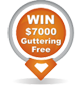 Win $7000 Guttering for Free